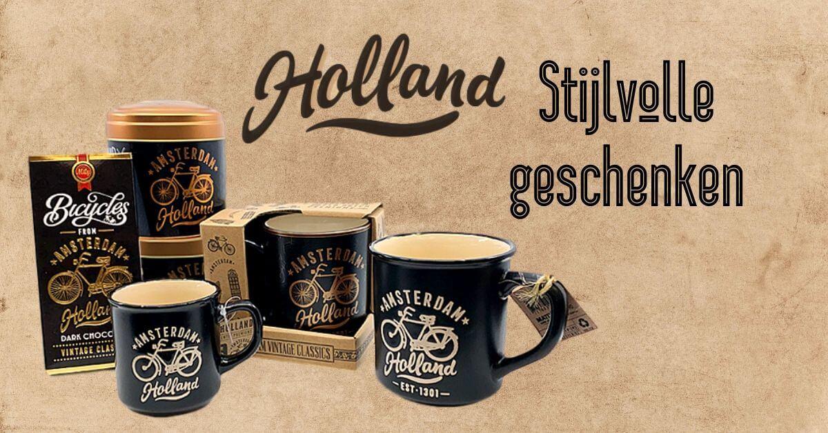Holland - Stijlvolle Geschenken